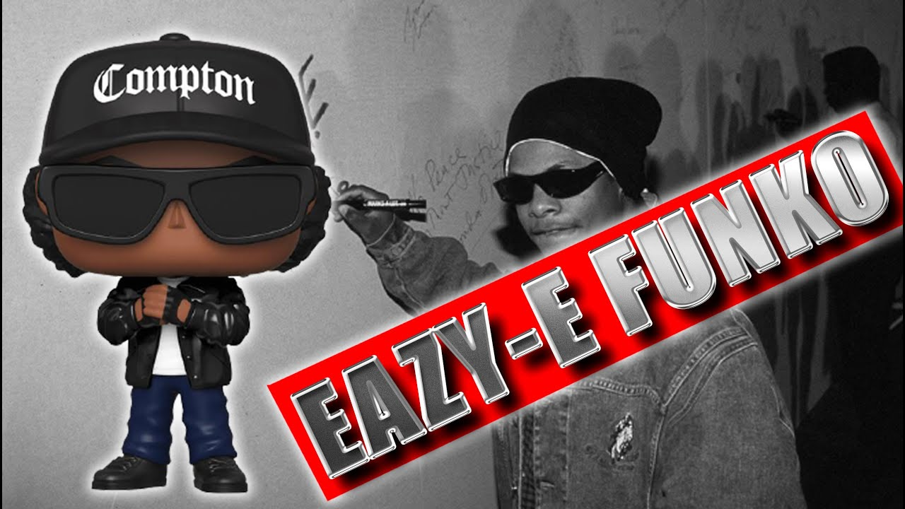 Eric Eazy-E Wright Funko Pops Rocks # 171 - No Hype Ep 104